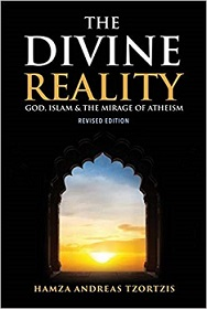 The Divine Reality God, Islam and the Mirage of Atheism Image